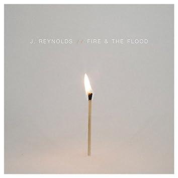 Fire & The Flood