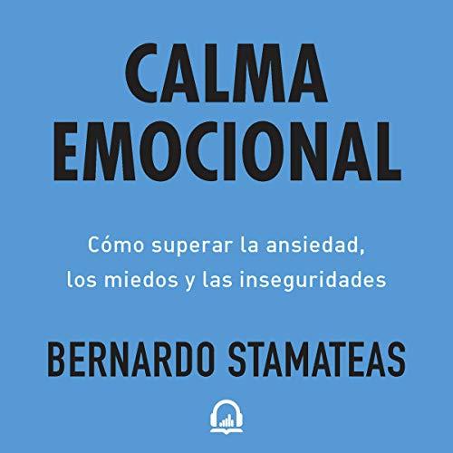 Calma emocional [Emotional Calm] audiobook cover art