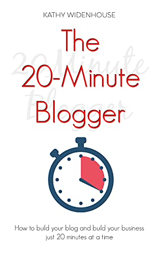 The 20-Minute Blogger by Kathy Widenhouse ebook deal