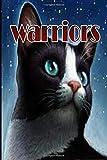 WARRIORS: wariors warriors the broken code warriors the new prophecy warriors the prophecies begin warriors power of three lind paperback Notebook 110 page 6'' x 9''
