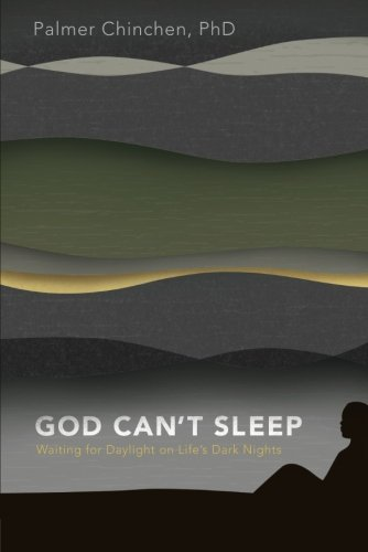 God Can't Sleep: Waiting for Daylight On Life's Dark Nights