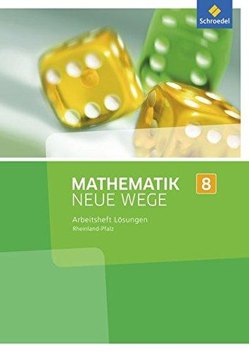 Mathematik Neue Wege SI - Ausgabe 2016 für Rheinland-Pfalz: Lösungen zum Arbeitsheft 8