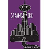 Strange Ride: A Rucksack Universe Novel
