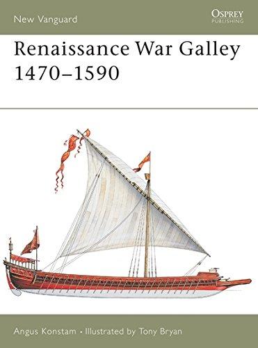 Renaissance War Galley 1470-1590 (New Vanguard, Band 62)