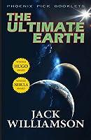 The Ultimate Earth - Hugo and Nebula Winner