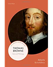 Thomas Browne: Selected Writings (21st-Century Oxford Authors)