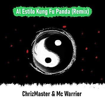 Al Estilo Kung Fu Panda (Remix)