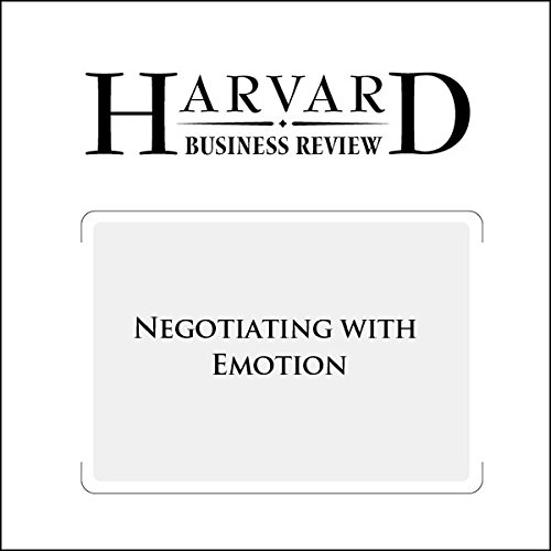 Negotiating with Emotion (Harvard Business Review) audiobook cover art