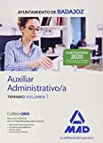 Auxiliar Administrativo/a del Ayuntamiento de Badajoz. Temario volumen 1 (Auxiliares Administrativos del Ayuntamiento de Badajoz. Temario)