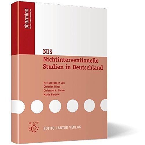 Nichtinterventionelle Studien (NIS) in Deutschland (pharmind serie dokumentation)