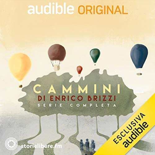 Cammini. Serie Completa Audiobook By Enrico Brizzi cover art