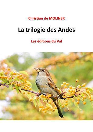 petit un compact Trilogie andine: Leséditions du Val