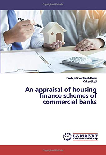 An appraisal of housing finance schemes of commercial banks