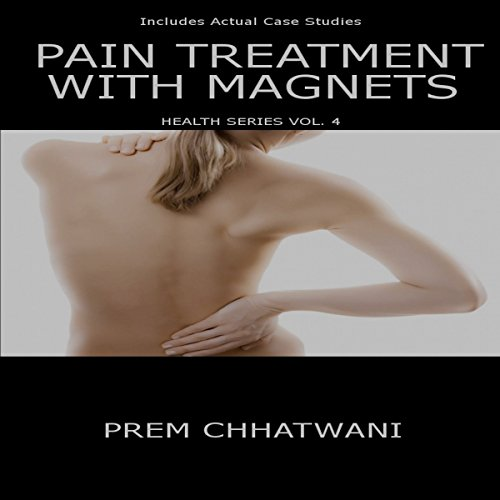 Pain Treatment with Magnets audiobook cover art