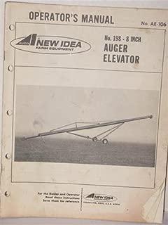 Auger Elevator No. 198- 8 inch operators manual by New Idea Farm Equipment