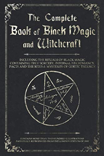 The Complete Book of Black Magic and Witchcraft:...
