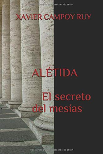 ALÉTIDA: EL SECRETO DEL MESÍAS