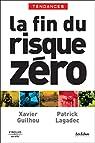 La Fin du risque Zéro par Lagadec