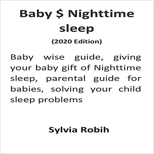 Baby $ Nighttime Sleep (2020 Edition) cover art