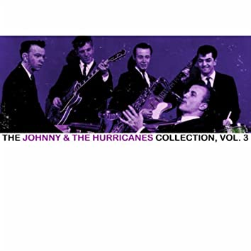 The Johnny & The Hurricanes Collection, Vol. 3