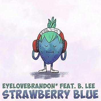 Strawberry Blue (feat. B. Lee)