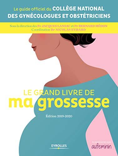 Photo de le-grand-livre-de-ma-grossesse-edition-2019-2020-eyrolles