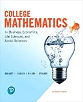 College Mathematics for Business, Economics, Life Sciences, and Social Sciences Front Cover