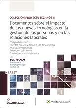 Documentos sobre el impacto de las nuevas tecnologías en la gestión de las personas y en las relaciones laborales. Códigos telemáticos; Registro horario ... y whistleblowing (Spanish Edition)