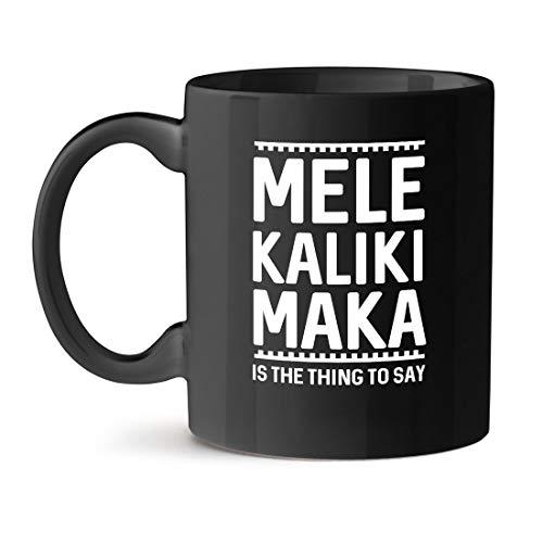 N\A Mele kaliki Maka es lo Que se Dice en la Oficina, té, café, Taza Negra