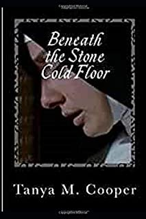 Beneath the Stone Cold Floor: A Diary of a Spanish Nun