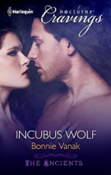 Incubus Wolf (The Ancients Book 5) by [Bonnie Vanak]