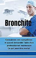 Bronchite Connaissez vos symptômes et quand demander l'aide d'un professionnel maintenant Ce qui peut être mortel