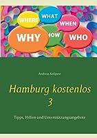 Hamburg kostenlos 3: Tipps, Hilfen und Unterstuetzungsangebote