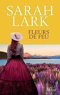 Fleurs de feu par Lark