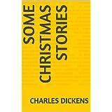 Some Christmas Stories (English Edition)