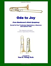 Ode to Joy: for Four Trombones, Euphoniums, or Bassoons (and optional Tuba)