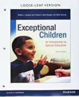 Exceptional Children: An Introduction to Special Education, Loose-Leaf Version (11th Edition)