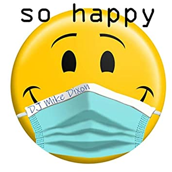 So Happy (Coronavirus Fight Song)