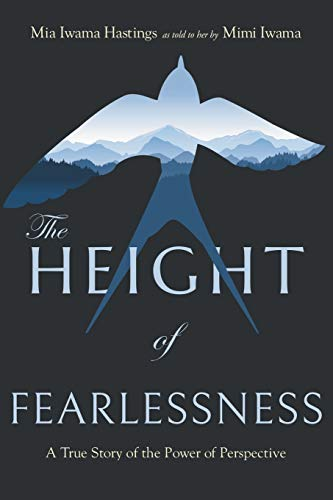 The Height of Fearlessness: A True Story of the Power of Perspective