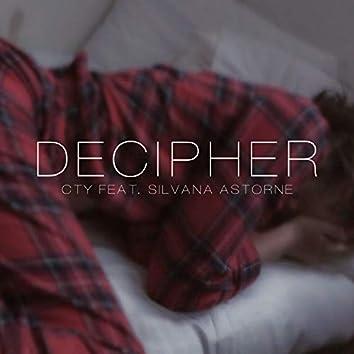 Decipher (feat. Silvana Astorne)