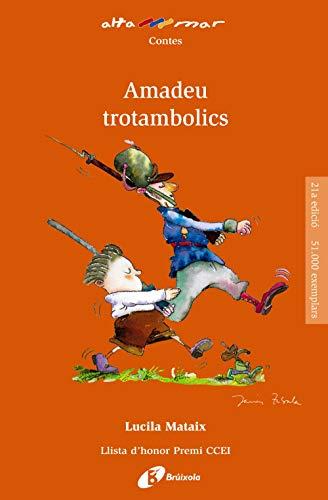 Amadeu trotambolics (Catalá - A PARTIR DE 8 ANYS - ALTAMAR)
