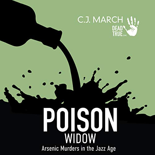 Poison Widow: Arsenic Murders in the Jazz Age audiobook cover art