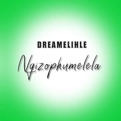 DreamElihle