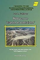 """Nazca und der """"Flughafen der Ausserirdischen"""": Auf der Suche nach dem Mythos vom """"UFO-Flugplatz in Peru"""""""
