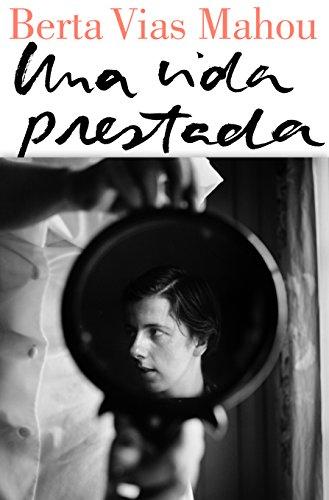 Una vida prestada (Spanish Edition)