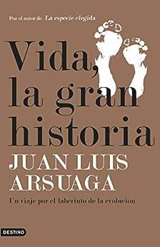 Vida  la gran historia: Un viaje por el laberinto de la evolución (Imago Mundi) PDF EPUB Gratis descargar completo