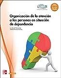Organización de la atención a las personas en situación de dependencia GM