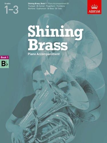 Shining Brass, Book 1, Piano Accompaniment B Flat (Shining Brass (ABRSM))