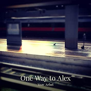 One Way to Alex