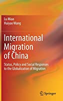 International Migration of China: Status, Policy and Social Responses to the Globalization of Migration